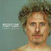 """NICCOLO' FABI """"DIVENTI INVENTI 1997-2017"""" a Castel Sant'Elmo"""