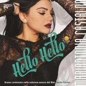 """MARIANTONIA CASTALDO  """"HELLO HELLO"""" È IL NUOVO BRANO DANCE COLONNA SONORA DEL NUOVO FILM DI  MASSIMO CECCHERINI"""