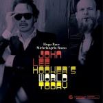 Hugo Race & Michelangelo Russo - John Lee Hooker's World Today - front
