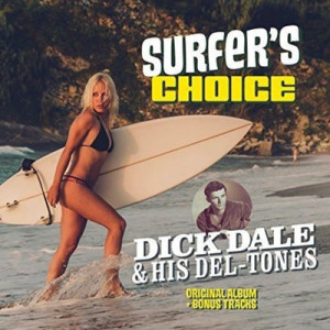 DICK DALE & HIS DEL-TONES - Surfer's Choice