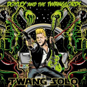 DOYLEY & THE TWANGLORDS - Twang Solo