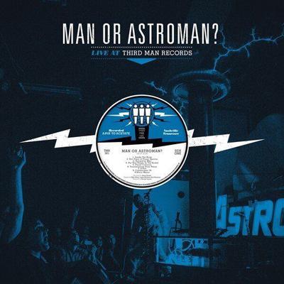 MAN OR ASTRO-MAN? - Live At Third Man Records