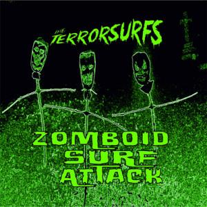 THE TERRORSURFS - Zomboid Surf Attack