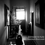 """Disponibile in digitale """"Dissolvenze"""" di Giovanni Benvenuti, il nuovo disco dell'etichetta Improvvisatore Involontario"""