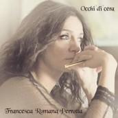 """FRANCESCA ROMANA PERROTTA  """"OCCHI DI CERA""""  è il terzo singolo estratto dall'album """"L'ORA DI MEZZO"""""""