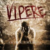 """Annuncio release digitale di """"Vipere"""", il nuovo album degli Shock Therapy"""