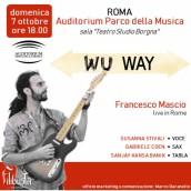 """""""Wu Way"""" di Francesco Mascio all'Auditorium Parco della Musica"""