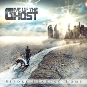 Before Heading Home, il primo album dei Give Up The Ghost