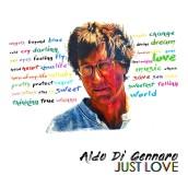 """Aldo di Gennaro in uscita con """"Just Love"""""""
