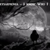 """Chrysarmonia: è uscito il video/singolo """"I Know Who I Am"""""""
