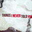 The Things I Never Told You, il nuovo lyric video dei Be For You (B4U)