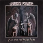 We Are Not From Here, il primo EP di Towering Flowers