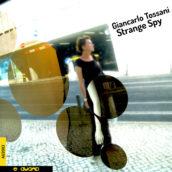 """Strange Spy"""" di Giancarlo Tossani su AUAND Beats, la collana di elettronica (SOLO su piattaforme digitali)"""
