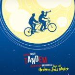 Tandem (Live at Umbria Jazz Winter)