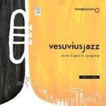 vesuviusjazz – storie di jazz in campania