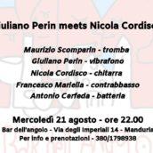 Giuliano Perin meets Nicola Cordisco al Bar dell'Angolo