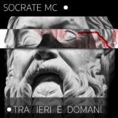 Socrate fuori col disco Tra ieri e domani