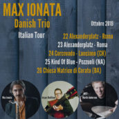 Max Ionata Danish Trio al Kind Of Blue a Napoli