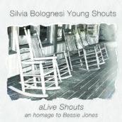 aLive Shouts (An Homage to Bessie Jones)