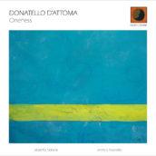 DONATELLO D'ATTOMA ONENESS DODICILUNE / IRD