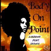 """Liazone fuori con il singolo """"Body on Point"""""""
